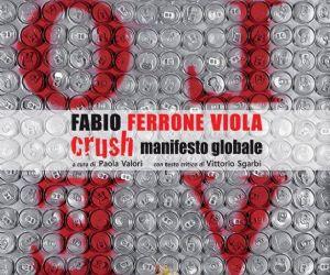 Locandina evento: Crush, Manifesto Globale