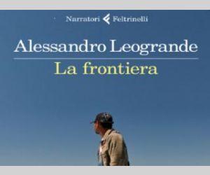 """Locandina: """"La frontiera"""" di Alessandro Leogrande"""