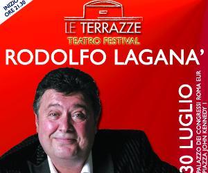 Locandina: Radolfo Laganà a Le Terrazze Teatro Festival