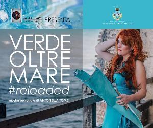 Locandina: Verde Oltre Mare #reloaded