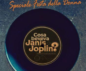 Locandina: Cosa Beveva Janis Joplin?