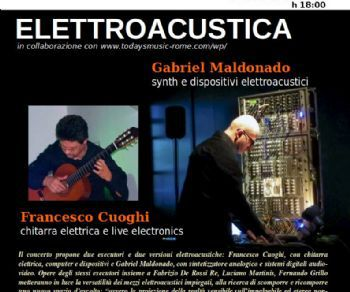Concerti - Elettroacustica: Gabriel Maldonado & Francesco Cuoghi