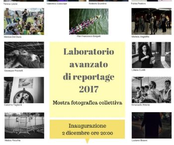 Gallerie - Inaugurazione mostra fotografica collettiva e proiezione lavori del laboratorio avanzato di reportage 2017