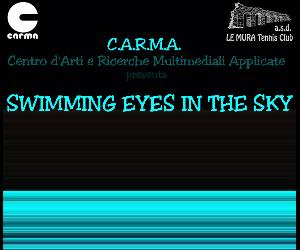 Locandina evento: Swimming Eyes in The Sky