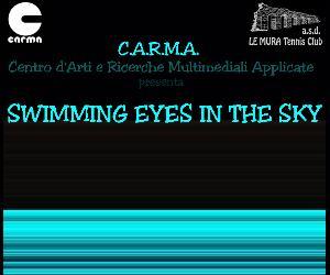 Locandina: Swimming Eyes in The Sky