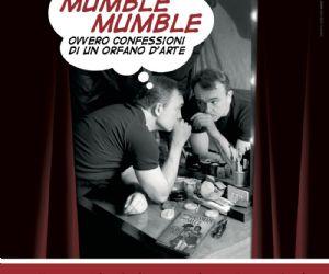 Locandina evento: Mumble mumble