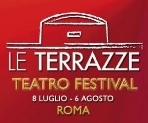 Locandina: Le Terrazze Teatro Festiva