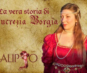 Locandina: La vera storia di Lucrezia Borgia