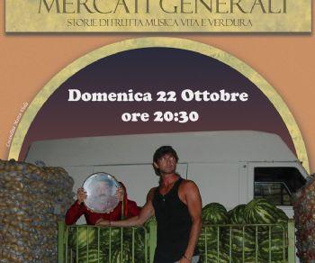 Spettacoli - Mercati generali