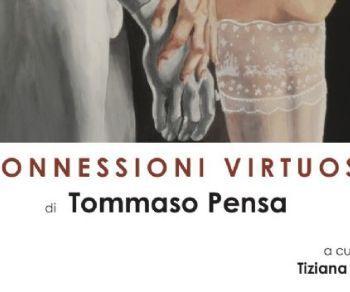 Gallerie - Connessioni Virtuose di Tommaso Pensa