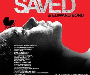 Spettacoli - SAVED di Edward Bond