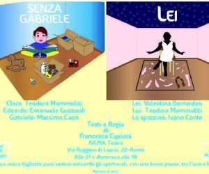 "Locandina: ""Senza Gabriele"" e ""Lei"""