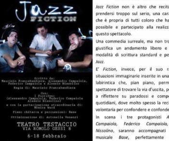 Al via la prima di Jazz Fiction, lo spettacolo teatrale dall'andamento Jazz