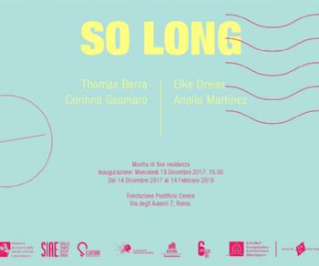 Mostre - So Long - Thomas Berra e Corinna, Gosmaro Elke Dreier e Analia Martinez