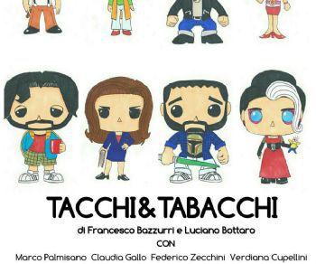 Spettacoli - Tacchi e Tabacchi