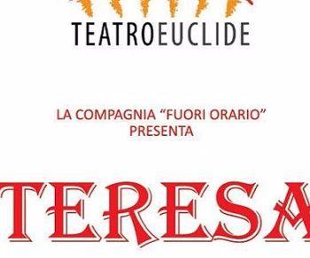 Spettacoli - Teresa (Colonnello per Amore)