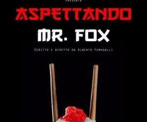 Locandina: Aspettando Mr. Fox
