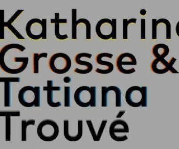 Mostre - Le numerose irregolarità. Tatiana Trouvé & Katharina Grosse
