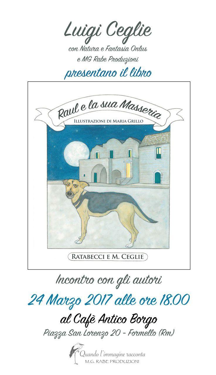 Raul e la sua masseria fuori citt libri a roma evento for La sua e la sua costruzione