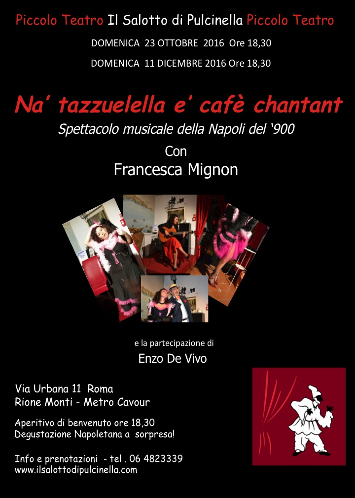 Na tazzulella e caf chantant piccolo teatro il salotto for O giardino di pulcinella roma