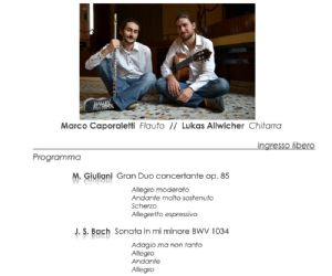 Concerto appassionante con Marco Caporaletti al fluato e Lukas Allwicher alla chitarra