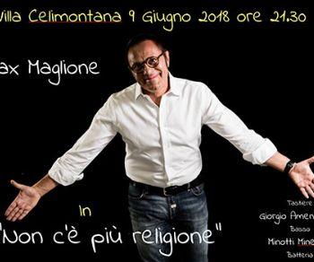 Max Maglione di scena a Village Celimontana