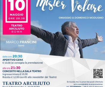 Spettacoli - Mr. Volare Omaggio a Domenico Modugno