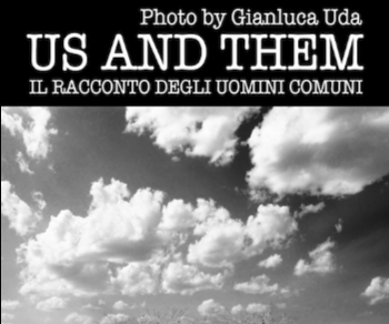 Mostre - Us and them, il racconto degli uomini comuni
