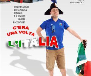 Spettacoli: C'era Una Volta L'Italia