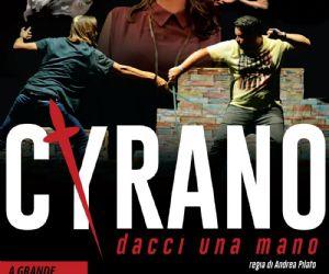 Spettacoli: Cyrano dacci una mano