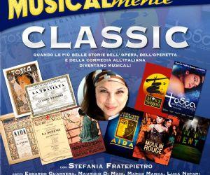 Quando le più belle storie dell' Opera, dell'Operetta e della Commedia all'Italiana diventano Musical!