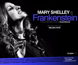 Spettacoli - Mary Shelley e Frankenstein