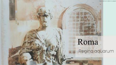 Visite guidate - Roma Regina Aquarum