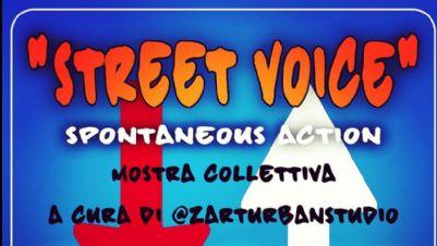 Mostre - Street Voice. Spontaneous Action