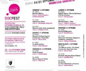 Altri eventi: DOCFEST RASSEGNA INTERNAZIONALE DI DOCUMENTARI SUll'ARCHITETTURA 16 – 21 OTTOBRE 2009 Valle Giulia