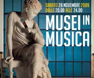 Altri eventi: Musei in Musica SABATO 28 NOVEMBRE 2009 dalle 20.00 alle 24.00