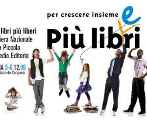 Altri eventi: Più libri più liberi Fiera nazionale della media e  piccola editoria Roma 5-8 dicembre 2009