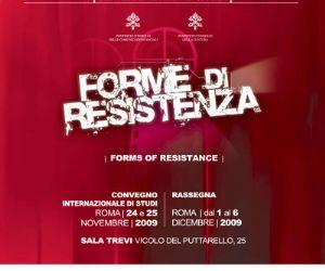 Altri eventi: XIII Tertio Millennio Film Fest Forme di resistenza 24 novembre -  6 dicembre 2009