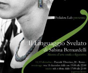 """Altri eventi: """"Sabina Bernardelli - Il linguaggio svelato"""" dall' 11 al 13 dicembre a San Lorenzo"""