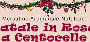 """Altri eventi: """"Natale in Rosa a Centocelle"""" mercatino di Natale dall'8 al 24 Dicembre a Piazza San Felice"""