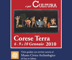 Altri eventi: Andar per Olio e per Cultura. Corese Terra (Rieti) 6 - 9 e 10 gennaio 2010