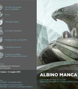 Altri eventi: Albino Manca. L'officina di uno scultore dal mito di Roma al sogno americano. 1 aprile-2 maggio