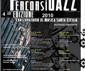 Altri eventi: PERCORSI JAZZ 2010 - Conservatorio di Santa Cecilia fino al 16 maggio