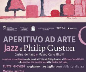 Altri eventi - Dal 10 giugno al 29 luglio: Aperitivo ad Arte Jazz e Philip Guston - Casina del Lago