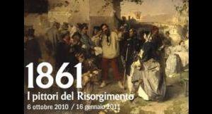 Altri eventi: 1861 i pittori del risorgimento  Scuderie del Quirinale 6 ottobre - 16 gennaio