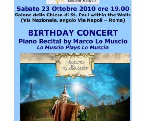 Altri eventi: BIRTHDAY CONCERT - Piano recital by Marco Lo Muscio SABATO 23 OTTOBRE St. Paul within the Walls