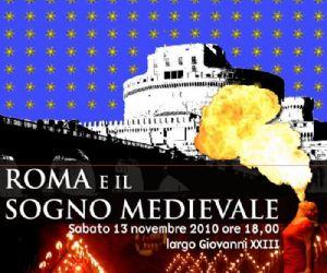 """Altri eventi: Roma è il """"sogno medievale"""" di Roccantica Sabato 13 novembre 2010"""