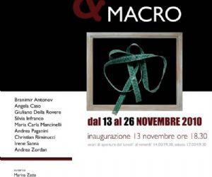 Altri eventi: micro & MACRO 13 - 26 13 Novembre 2010