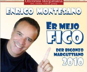"""Altri eventi - """"ER MEJO FICO DER BIGONZO MARGUTTIANO"""" 2010 a Enrico Montesano"""