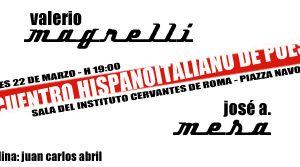 """Altri eventi - """"ENCUENTROS MEDITERRANEOS""""  (Valerio Magrelli, José Antonio Mesa y Juan Carlos Abril).  22 marzo"""